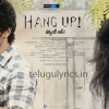 Hang Up Telugu Movie New Teaser