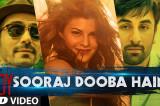 Sooraj Dooba Hain Video Song   Roy