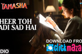 'Heer Toh Badi Sad Hai' VIDEO Song | Tamasha | Deepika Padukone | T-Series