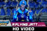 A Flying Jatt – Title Track | Tiger Shroff & Jacqueline Fernandez | Sachin Jigar | Mansheel| Raftaar