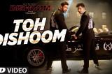 Toh Dishoom Video Song: Dishoom   John Abraham, Varun Dhawan    Pritam, Raftaar, Shahid Mallya