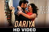 Dariya – Baar Baar Dekho | Sidharth Malhotra & Katrina Kaif | Arko
