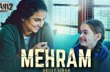 Mehram मेहरम -Arijit Singh | Kahaani 2-Durga Rani Singh | Vidya Balan, Arjun Rampal | Clinton Cerejo