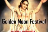 Golden Moon Festival: Gaura Purnima 2017