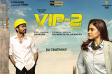 VIP 2: Lalkar Movie Review