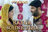 Sajna Sohne Jiha | Firangi | Kapil Sharma & Ishita Dutta | Jyoti Nooran | Jatinder Shah | 24th Nov