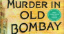 Mystery Murder Story Set in Colonial Bombay