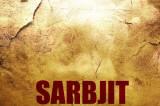 Sarbjit first poster: The first look of Randeep Hooda and Aishwarya Rai Bachchan's film looks intriguing!