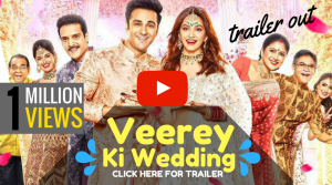 Veerey-ki-wedding-trailer