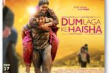 Dum Laga Ke Haisha – TRAILER – Ayushmann Khurrana | Bhumi Pednekar