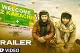 Welcome To Karachi Official Trailer