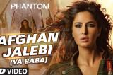 Afghan Jalebi (Ya Baba) Full Song with LYRICS   Phantom   Saif Ali Khan, Katrina Kaif   T-Series