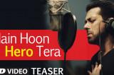 'Main Hoon Hero Tera' VIDEO Song – Salman Khan | Hero | T-Series