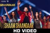 Shaam Shaandaar – Official Video | Shaandaar | Shahid Kapoor & Alia Bhatt | Amit Trivedi