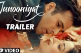 JUNOONIYAT (Official) TRAILER   Pulkit Samrat, Yami Gautam   Releasing On 24 June