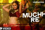 Muchhi Re Video Song | VEERAPPAN | Sandeep Bharadwaj | Jeet Gannguli | T-Series