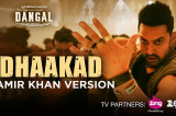 Dhaakad Aamir Khan Version – Dangal | Aamir Khan | Pritam | Amitabh Bhattacharya