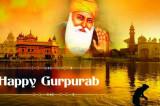 Guru Nanak Ji Jayanti Celebrated by Sikhs throughout the Globe