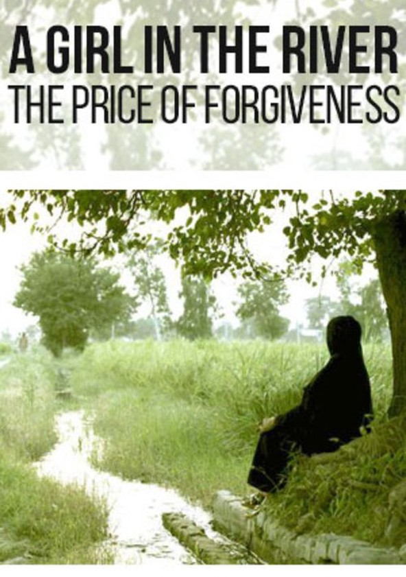 a-girl-in-the-river-the-price-of-forgiveness