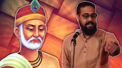 """Kabir was the first slam poet India had."" (Source: Indian Express/ Rajan Sharma)"